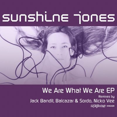 Sunshine Jones - We Are What We Are EP (