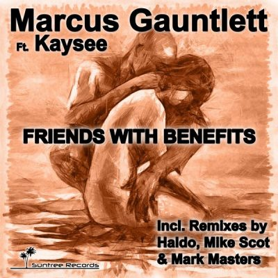 00-Marcus Gauntlett Kaysee-Friends With Benefits SR012-2013--Feelmusic.cc