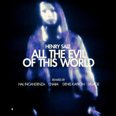 00-Henry Saiz-All The Evil Of This World NS039-2013--Feelmusic.cc