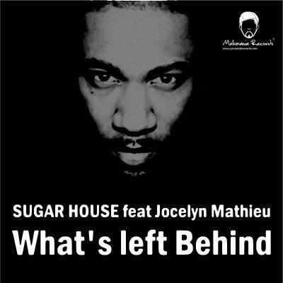 00-Sugar House feat. Jocelyn Mathieu-What's Left Behind EP-2013--Feelmusic.cc