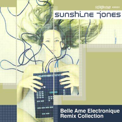 00-Sunshine Jones-Belle Ame Electronique Remix Collection KSD221-2013--Feelmusic.cc
