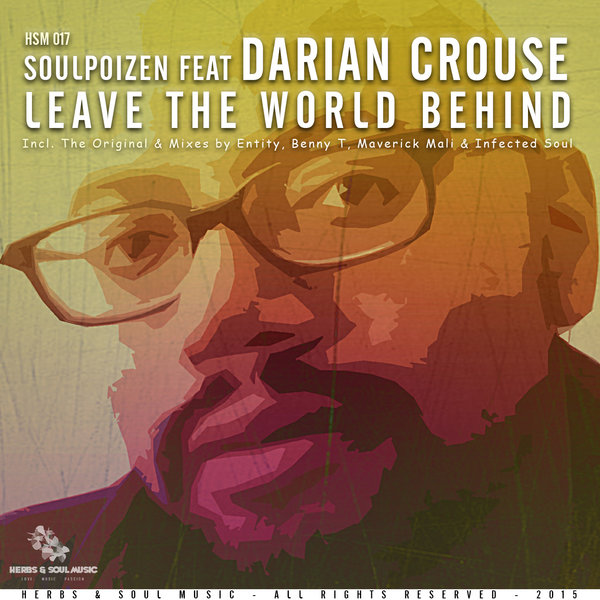 Soulpoizen feat  Darian Crouse - Leave The World Behind
