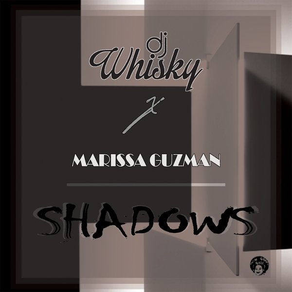 DJ Whisky feat  Marissa Guzman - Shadows / RGM001 | Essential House
