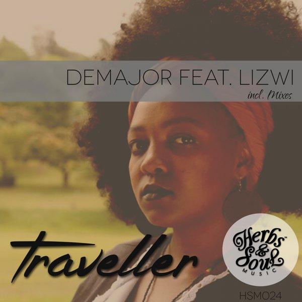 DeMajor feat  Lizwi - Traveller / Herbs & Soul Music | Essential House