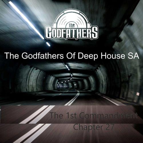 The Godfathers Of Deep House SA - The 1st Commandment