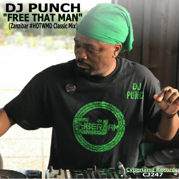 DJ Punch - Free That Man (The #HOTWMD Remixes) / Cyberjamz