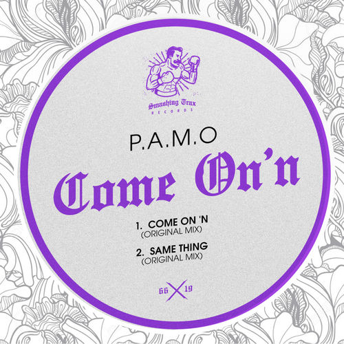 P A M O - Come On 'n / Smashing Trax Records | Essential House