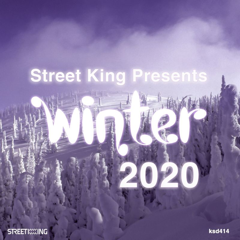Street King Presents Winter 2020 / Street King