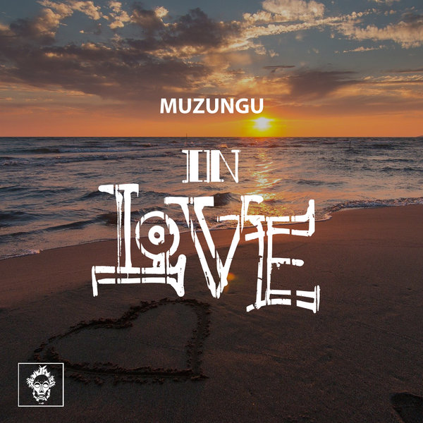 Muzungu – In Love / Merecumbe Recordings